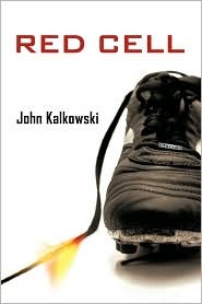 Red Cell by John Kalkowski