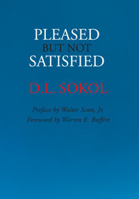 Pleased, but not Satisfied by David L. Sokol