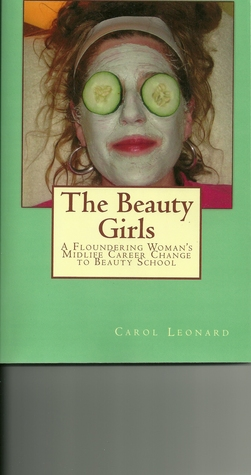 The Beauty Girls by Carol Leonard