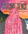 Batcave Beach: Chapter One