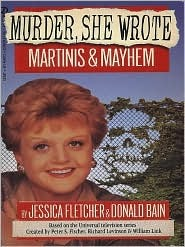 Martinis and Mayhem by Jessica Fletcher