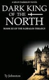 Dark King of the North (The Kobalos Trilogy, #3)