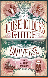 A Householder's Guide to the Universe by Harriet Fasenfest