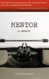 Mentor: A Memoir