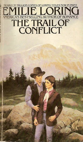 The Trail of Conflict by Emilie Baker Loring