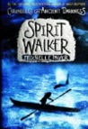 Spirit Walker (Chronicles of Ancient Darkness)