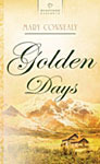 Golden Days by Mary Connealy