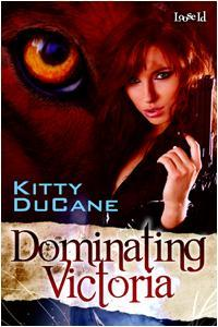 Dominating Victoria by Kitty DuCane