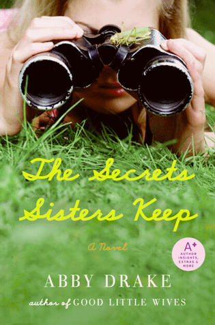 The Secrets Sisters Keep by Abby Drake