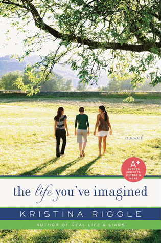 The Life You've Imagined by Kristina Riggle