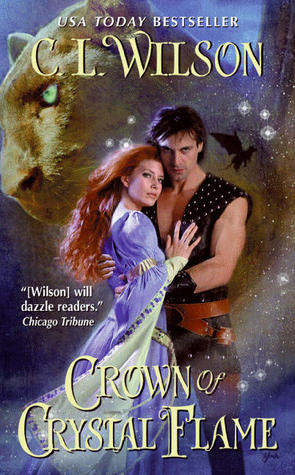Crown of Crystal Flame by C.L. Wilson