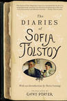 The Diaries of Sofia Tolstoy by Sofia Tolstoy