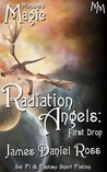 First Drop (Radiation Angels, #2)