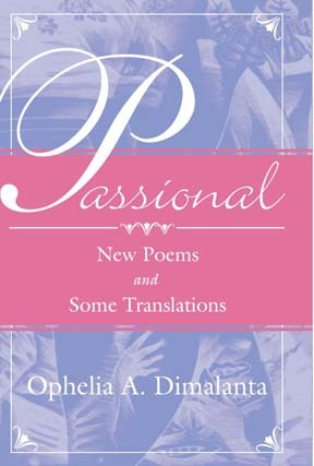 Passional by Ophelia A. Dimalanta