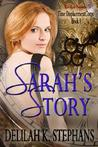 Sarah's Story by Delilah K. Stephans