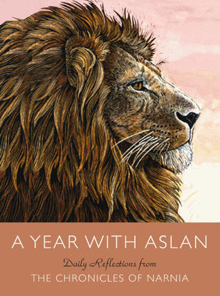 A Year with Aslan by C.S. Lewis