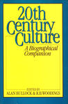 Twentieth-Century Culture: A Biographical Companion