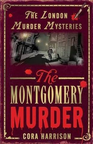 The Montgomery Murder by Cora Harrison