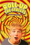Roll Up the Streets by John Bladek