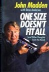 One Size Doesn't Fit All