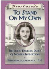 To Stand On My Own by Barbara Haworth-Attard