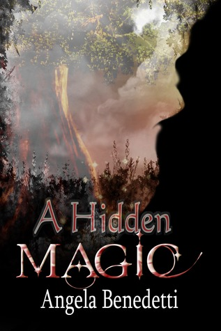 A Hidden Magic by Angela Benedetti