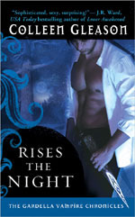 Rises The Night (The Gardella Vampire Chronicles, #2)