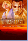 Claiming Earth by Loribelle Hunt