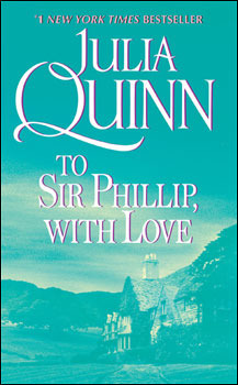 To Sir Philip, with Love (Bridgerton 5) Julia Quinn