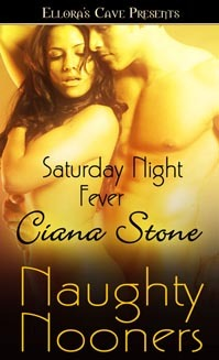 Saturday Night Fever by Ciana Stone