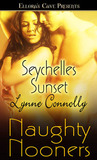 Seychelles Sunset (Naughty Nooners) by Lynne Connolly