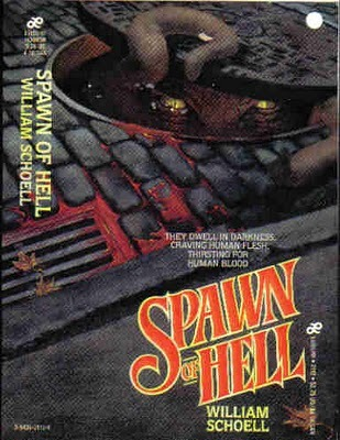 Spawn of Hell by William Schoell