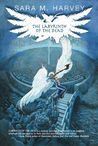 The Labyrinth of the Dead (The Blood of Angels series, #2)