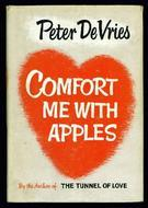 Comfort Me With Apples by Peter De Vries