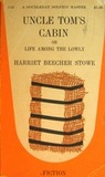 Uncle Tom's Cabin, or Life Among the Lowly by Harriet Beecher Stowe