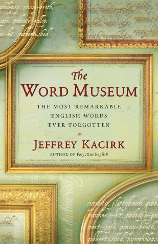 The Word Museum by Jeffrey Kacirk