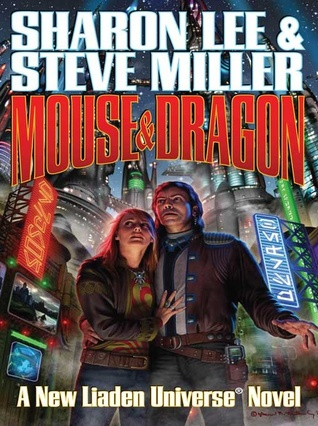 Mouse and Dragon  (Liaden Universe, #7)
