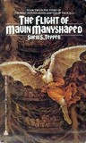 The Flight of Mavin Manyshaped (Mavin Manyshaped, #2)
