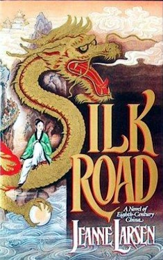 Silk Road by Jeanne Larsen