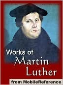 Works of Martin Luther