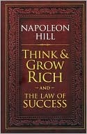 Think and Grow Rich and The Law of Success