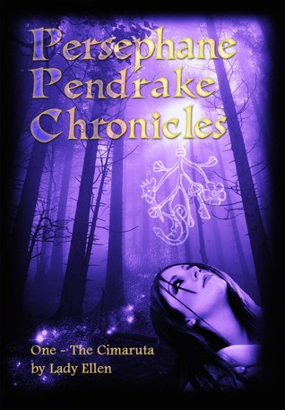 Persephane Pendrake and the Cimaruta by Lady Ellen