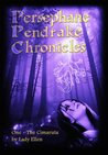 Persephane Pendrake and the Cimaruta (The Persephane Pendrake Chronicles, #1)