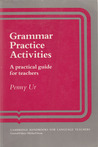 Grammar Practice Activities by Penny Ur