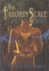 The Taborin Scale: A Novella of the Dragon Griaule