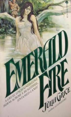 Emerald Fire by Julia Grice