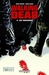Walking Dead, #11: Les Chasseurs (Hardcover)