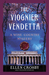 The Viognier Vendetta (Wine Country Mysteries #5)