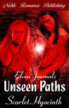 Elven Journals: Unseen Paths