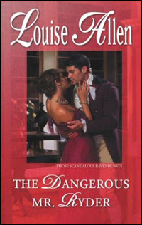 The Dangerous Mr. Ryder (Those Scandalous Ravenhursts, #1) (Harlequin Historical, #903)